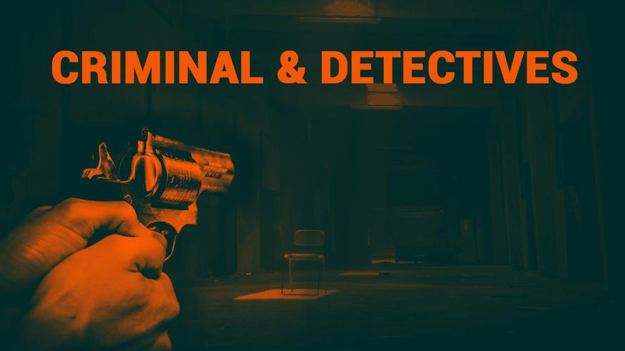 Criminal & Detectives