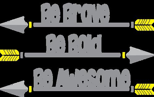 "Be Brave Wall Stix Yellow Arrows 25x15"""