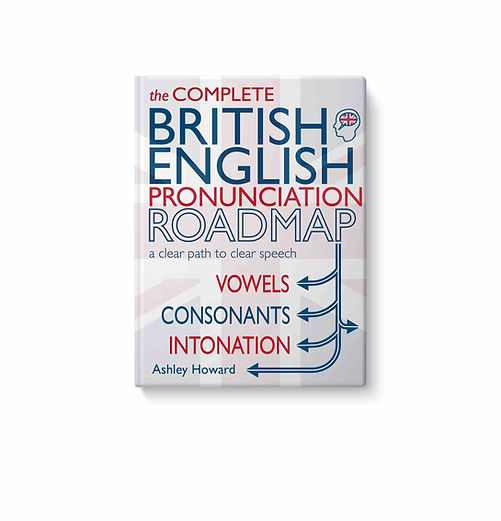 Book Cover of British English Pronunciation Roadmap by Ashley Howard
