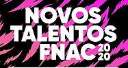 novos-talentos-fnac-2020.jpg