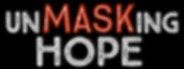 Unmasking Hope