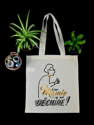 """Tote Bag """"Mamie qui déchire !"""""""