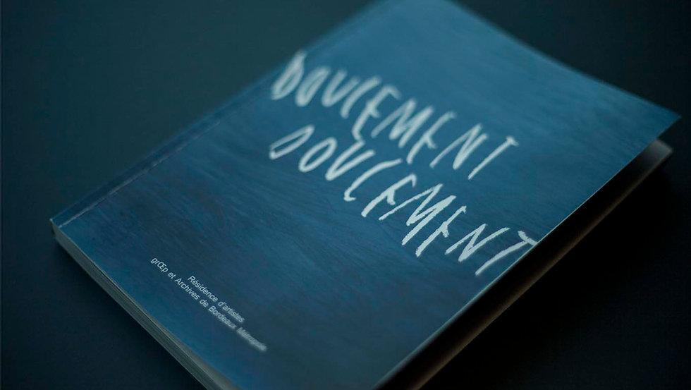 Atelier tcpc Doucement publication livre Ouvrage collectif graphisme Récit résidence Art contemporain Archives culture