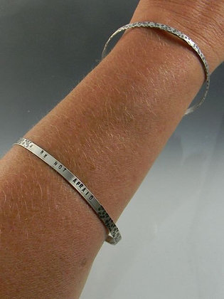 """""""be not afraid"""" hammered rectangular sterling wire word bangle"""