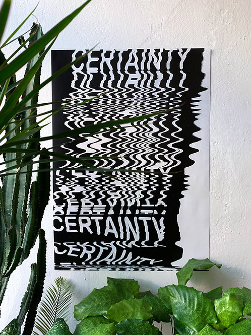CERTAINTY - A1 poster.