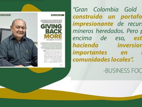 La trayectoria de Gran Colombia Gold, como líder en el sector, fue resaltada en Business Focus