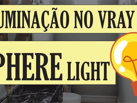 Curso Gratuito de Vray para Iniciantes | Como configurar a iluminação no Vray? | Sphere Light