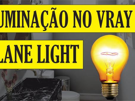 Curso Gratuito de Vray para Iniciantes | Como configurar a iluminação no Vray | Plane Light