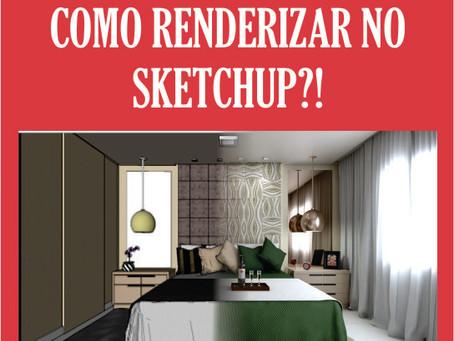 Como Renderizar no Sketchup?  |  Render em Arquitetura