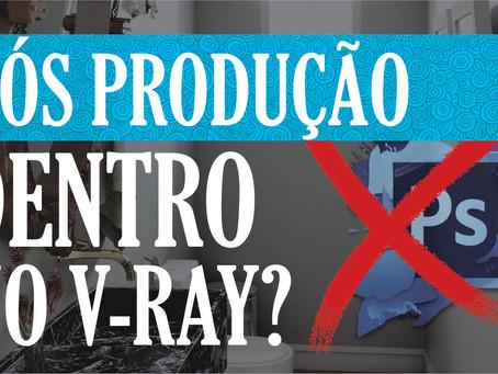 Pós Produção dentro do Vray? | Vray para Iniciantes | Frame Buffer no Vray