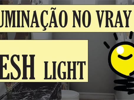 Curso Gratuito de Vray para Iniciantes | Como configurar a iluminação no Vray? | MESH Light