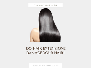 DO HAIR EXTENSIONS DAMAGE YOUR HAIR.