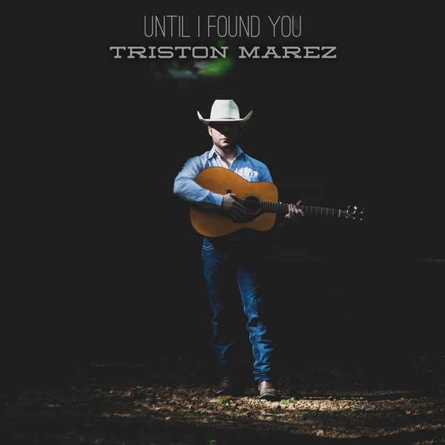 Until I Found You - Triston Marez