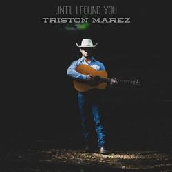 Until I Found You - Triston Marez
