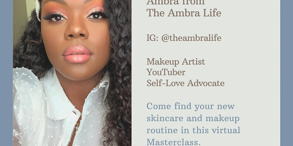 Live with Portia & Lola Presents: Beauty Breakdown, A Masterclass with Ambra from The Ambra Life