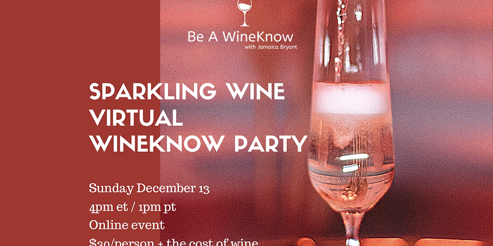 Live with Portia & Lola Presents: Sparkling Wine WineKnow Party with Jamaica Bryant