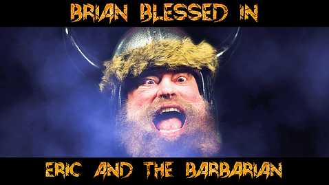Eric and the Barbarian Brian Blessed