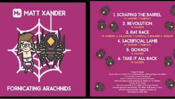 Matt Xander's Fornicating Arachnids EP