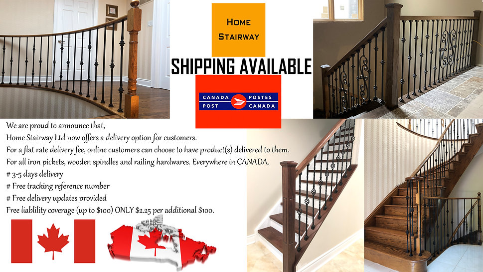 Home Stairway now offering shipping Canada wide. Free tacking, free liability coverage