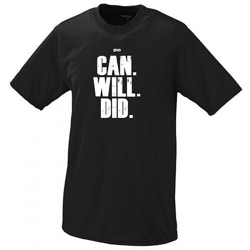 BIO - Can. Will. Did. - Tee