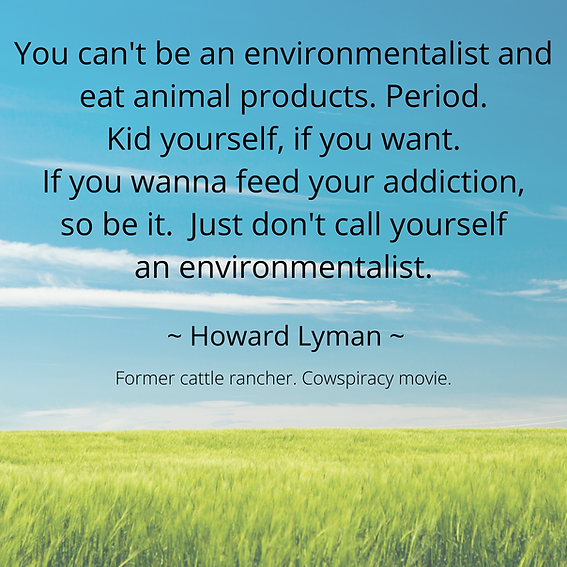 Howard Lyman Environmentalist Quote.png