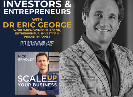 "Eric George Joins the ""Scale Up Your Business Podcast"" with Nick Bradley"