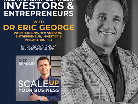 """Eric George Joins the """"Scale Up Your Business Podcast"""" with Nick Bradley"""