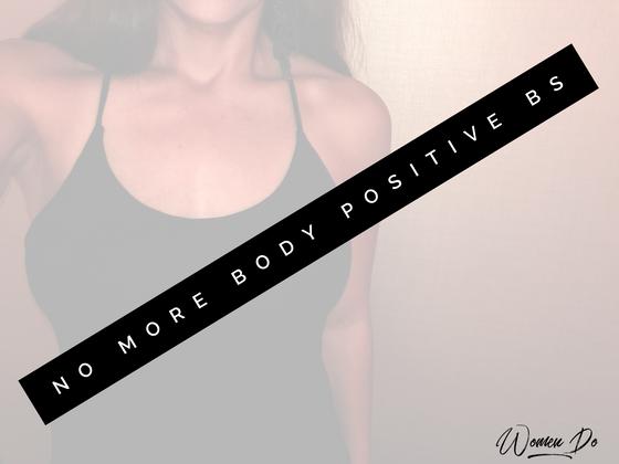 No More Body Positive BS