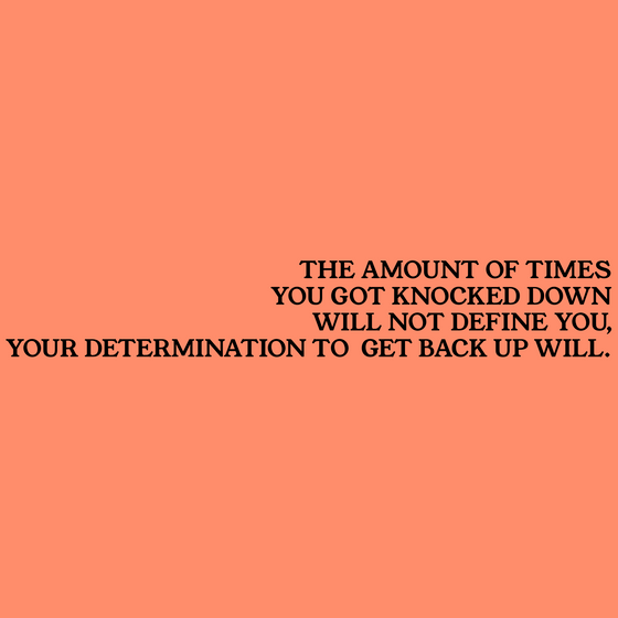 Your Frustrations Will Not Last, Your Determination Will
