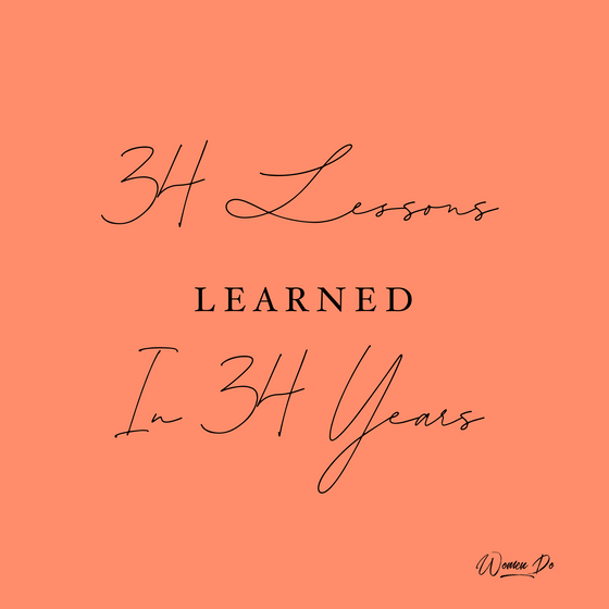 34 Lessons Learned in 34 Years