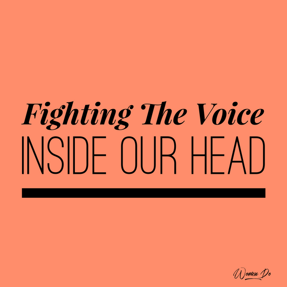 Fighting The Voice Inside Our Head