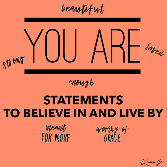You Are...Statements to Believe In and Live By