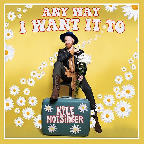 Any Way I Want it To (CD)
