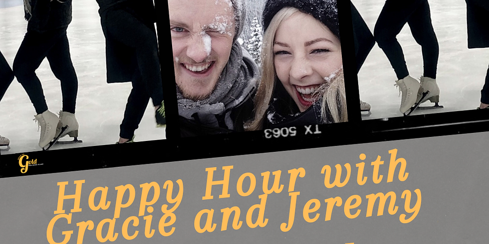 Happy Hour with Gracie and Jeremy