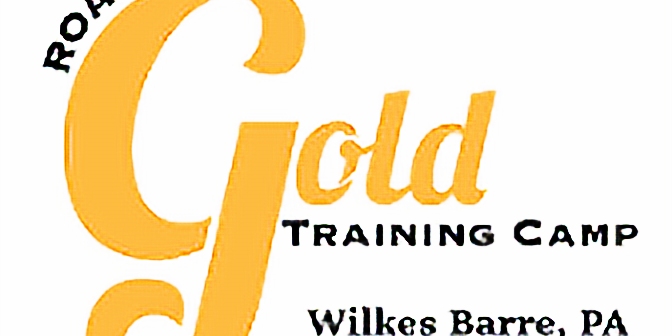 Road to Gold Training Camp Wilkes Barre PA August 22-23