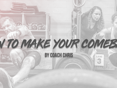 How to Make Your Comeback ✔️ by Coach Chris