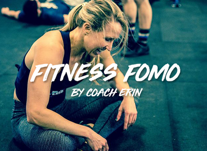 Fitness FOMO by Coach Erin