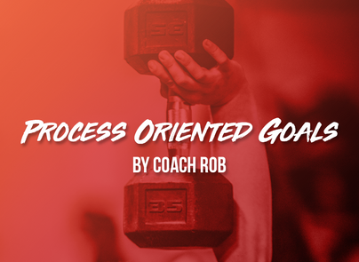 Process-Oriented Goals by Coach Rob