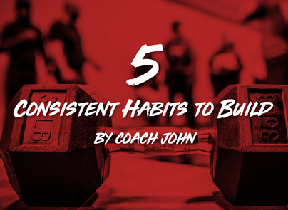 5 Consistent Habits to Build
