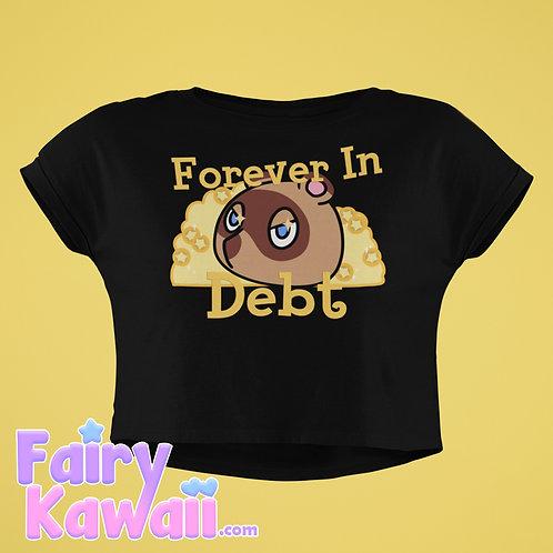 Forever in Debt Animal Crossing Women's Crop Top Shirt Kawaii Clothing