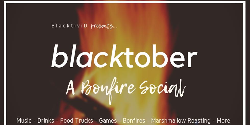BLACKtober: A Bonfire Social