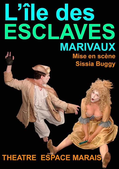 """Affiche du spectacle """"L'ile des esclaves"""", mis en scène par Sissia Buggy au Théâtre Espace Marais. Affiche conçu par Joseph Morana. Sur l'image : Arlequin et Cléanthis."""