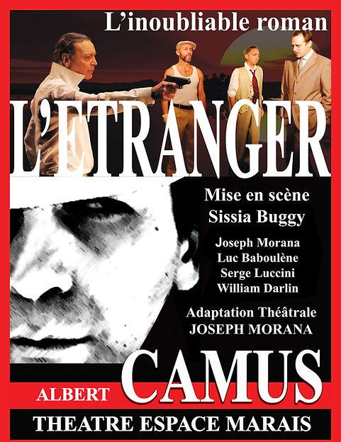 L'Etranger de Albert Camus, mis en scène par Sissia Buggy, adapté par Joseph Morana au Théâtre Espace Marais.