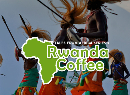 Tales from Africa Series 3 - Rwanda Coffee