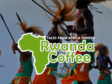 Tales from Africa Series 3 - Rwanda Coffee
