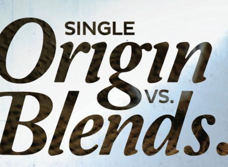 Single Origin vs. Blends