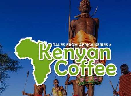 Tales from Africa Series 2 - Kenya Coffee
