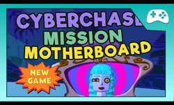 Cyberchase: Mission Motherboard