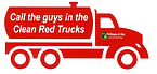 Call The Guys In Th Clea Red Trucks - Willims& Bay Pumping