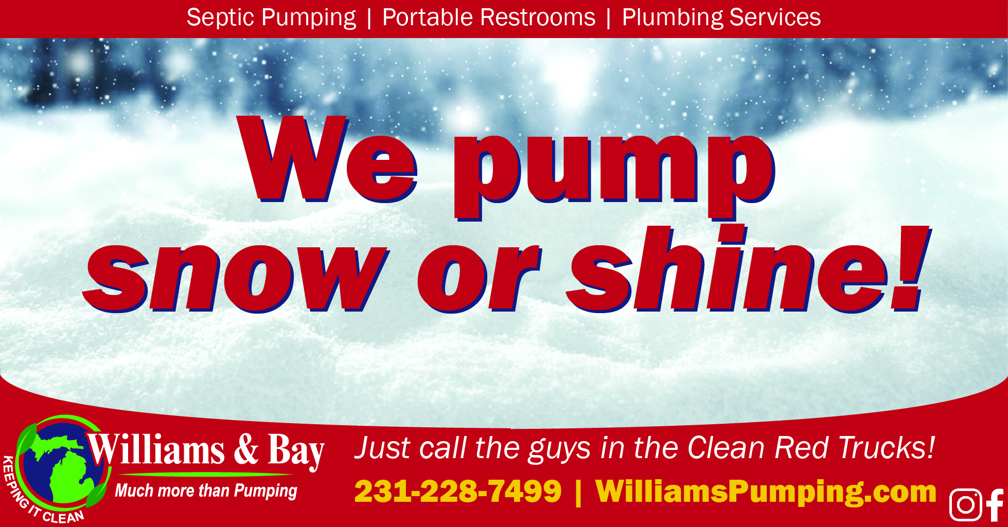 We Pump Snow or Shine - Williams and Bay